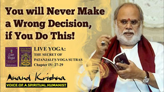 Viveka: The Ability to Make Right Decision – Patanjali's Yoga Sutra 4:27-29
